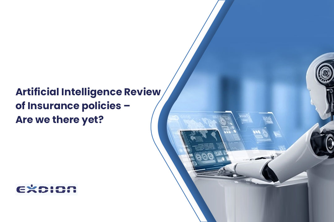 Artificial Intelligence Review of Insurance policies – Are we there yet?